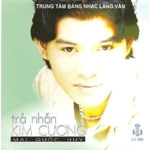 Tra Nhan Kim Cuong: Mai Quoc Huy: Music