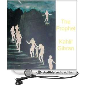 The Prophet (Audible Audio Edition): Kahlil Gibran, Alec Sand: Books