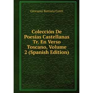 Toscano, Volume 2 (Spanish Edition) Giovanni Battista Conti Books