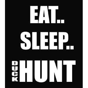 Eat Sleep Duck Hunt Vinyl Decal Sticker