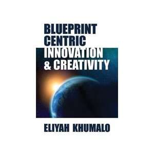 Creative Design Into Reality (9781589826427) Eliyah Khumalo Books
