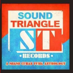 Sound riangle Records A Miami Cuban Funk Anhology