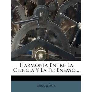 La Fe Ensayo (Spanish Edition) (9781276917735) Miguel Mir Books