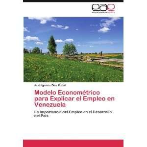 Modelo Econométrico para Explicar el Empleo en Venezuela