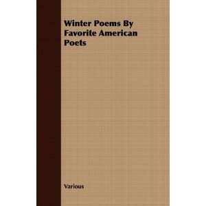 Winter Poems By Favorite American Poets (9781408692950