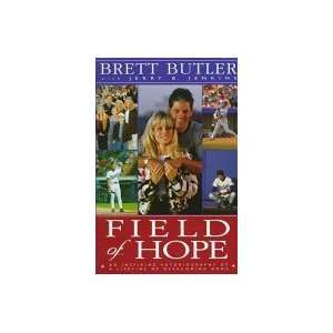 Lifetime Of Overcoming Odds: Brett Butler; Jerry B. Jenkins: Books