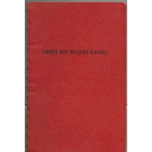 Forney Arc Welding Manual Books