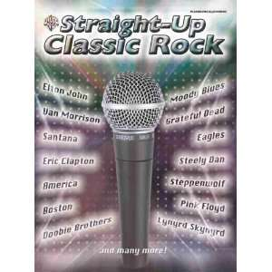 Straight Up Classic Rock (9780757908927) Alfred Publishing Books