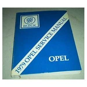 com 1979 Buick Opel Factory Service Repair Shop Manual buick Books