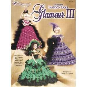 Crochet Fashion Doll Glamour III Mary E Layfield Books
