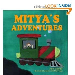 Adventures (9780578053752) John Garrett, Maria del Mar Rojas Books