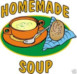 Soup Homemade Restaurant Cafe Food Sign Decal 14