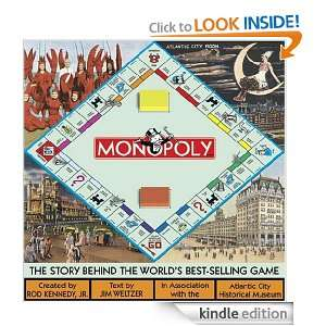 Monopoly The Story Behind the Worlds Best Selling Game Rod Kennedy
