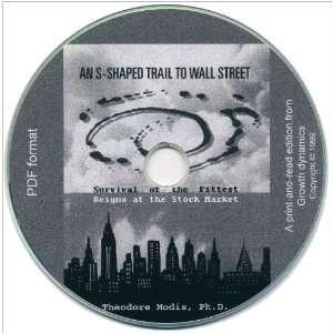 Shaped Trail to Wall Street (9782970021674) Theodore Modis Books