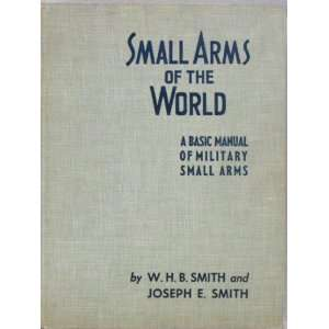 com Small arms of the world; The basic manual of military small arms