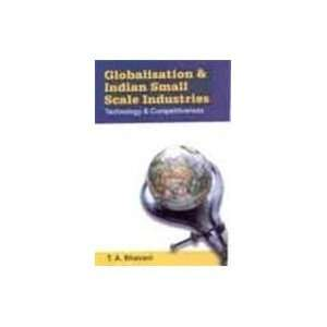Globalization and Indian Small Scale Industry: Technology