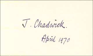 SIR JAMES CHADWICK   SIGNATURE(S) 4/1970