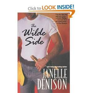 The Wilde Side (9780758203618): Janelle Denison: Books