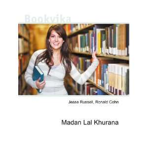 Madan Lal Khurana Ronald Cohn Jesse Russell Books