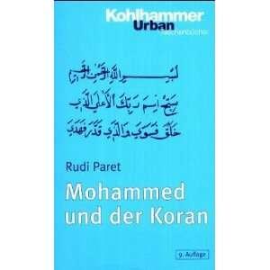 , Bd.32, Mohammed und der Koran (9783170173606): Rudi Paret: Books