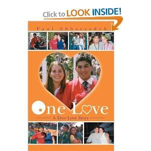 One Love: A True Love Story (9780595659234): Paul