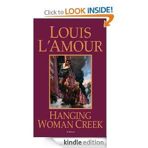Hanging Woman Creek: Louis LAmour:  Kindle Store