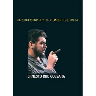 El Socialismo y el Hombre en Cuba (Che Guevara Publishing