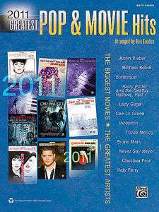 2011 Greatest Pop & Movie Hits   Easy Piano Song Book