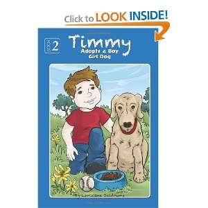 Timmy Adopts a Girl Dog (Volume 2) (9781938438035