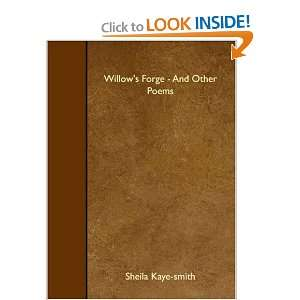 Willows Forge   And Other Poems (9781408641354) Sheila Kaye smith