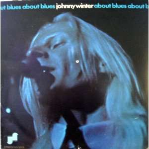 About Blues Johnny Winter Music