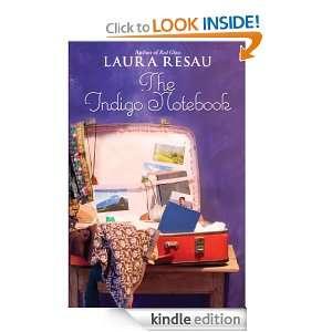 The Indigo Notebook (Indigo Notebook (Hardback)) Laura Resau
