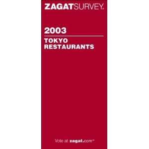 Zagat Tokyo Restaurants (Zagat Survey Tokyo Restaurants