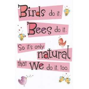 Greeting Card Valentines Day Humor Birds Do It, Bees Do It so Its