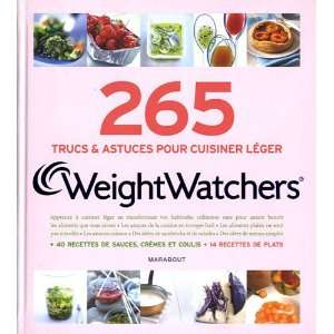 265 secrets de cuisine WeightWatchers (French Edition