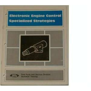 Electronic Engine Control Specialized Strategies (Ford