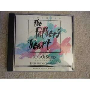 King of Saints: Touching the Fathers Heart: Music