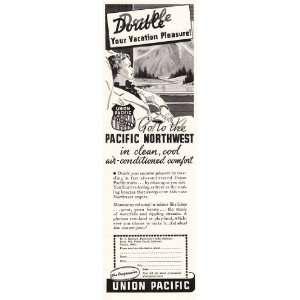 Pacific Double your vacation pleasure. Union Pacific Railroad Books