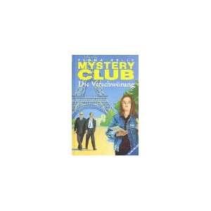 Mystery Club, Bd.19, Die Verschwörung (9783473345694