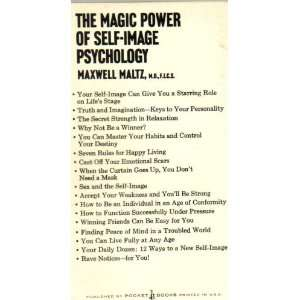 The magic power of self image psychology: The new way to a