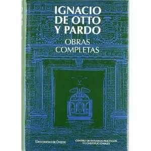 IGNACIO DE OTTO Y PARDO. OBRAS COMPLETAS (9788483178232