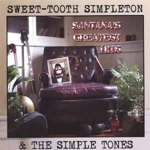 Greatest Hits Sweet Tooth Simpleton & the Simple Tones Music