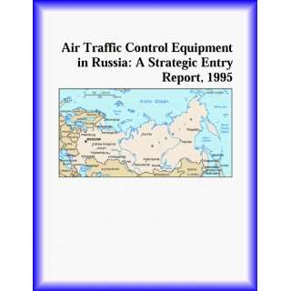 Air Traffic Control Equipment in Russia: A Strategic Entry