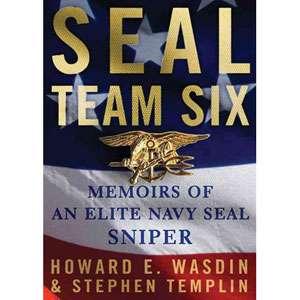 Seal Team Six Memoirs of an Elite Navy Seal Sniper
