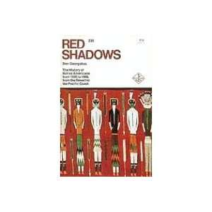 Red Shadows a History of Native Americans from the