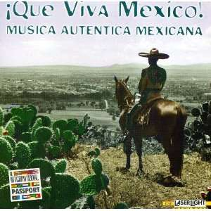 Que Viva Mexico! Various Artists Music