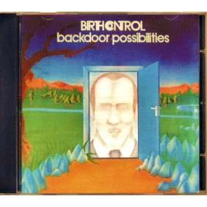 Backdoor Possibilities (1996): BIRTH CONTROL: Music