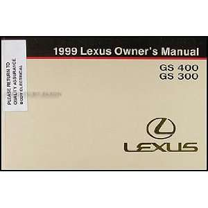 1999 Lexus GS 400 GS 300 Owners Manual Original Lexus Books