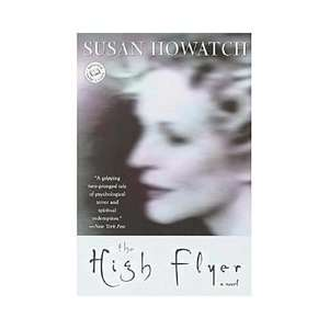The High Flyer, Howatch, Susan Literature & Fiction
