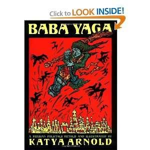 Baba Yaga (9781558585935) Katya Arnold Books